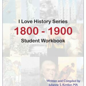 "I Love History — 1800's — ""Faith in Every Footstep"" — Student Workbook"