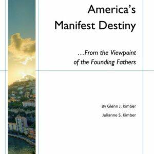 America's Manifest Destiny