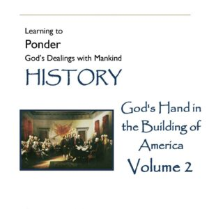 God's Hand in the Building of America Vol 2