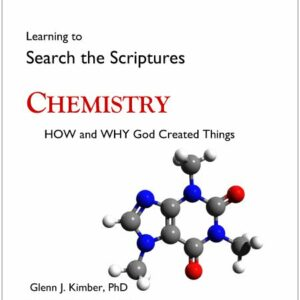 How and Why God Created Things — Chemistry