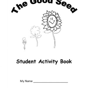 Junior Science 3: The Good Seed — Student Workbook