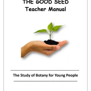 Junior Science 3:  The Good Seed — Teacher Manual