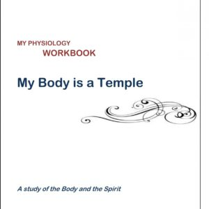 Junior Science 1:  My Body is a Temple — Student Workbook