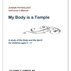 Junior Science 1: My Body Is A Temple — Teacher Manual