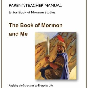 The Book of Mormon and Me — Teacher Manual