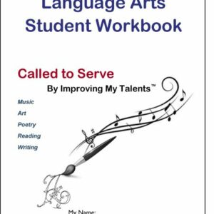 Junior Language Arts — Called to Serve — Student Workbook