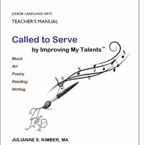 Junior Language Arts — Called to Serve — Teacher Manual