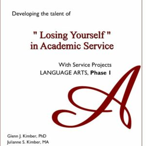 Language Arts Volume 1 — Losing Oneself in Academic Service