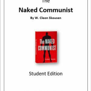 The Naked Communist–STUDENT EDITION